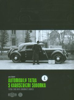Automobily Tatra s karoseriemi Sodomka I. díl