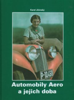 Automobily Aero a jejich doba