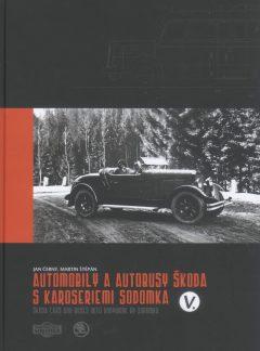 Automobily a autobusy Škoda s karoseriemi Sodomka V. díl