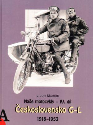 Naše motocykly – IV. díl Československo G-L 1918 – 1953