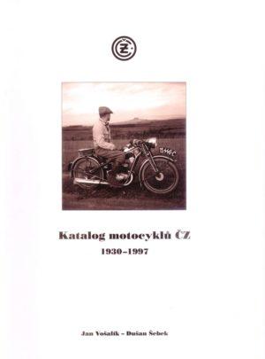 Katalog motocyklů ČZ 1930 – 1997