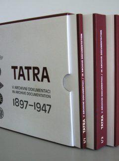 Tatra v archivní dokumentaci 1897 – 1947