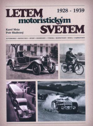 Letem motoristickým světem 1928 – 1939