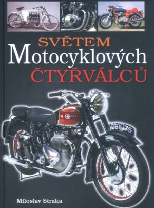 Světem motocyklových čtyřválců