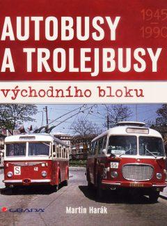 Autobusy a trolejbusy východního bloku 1945 – 1990