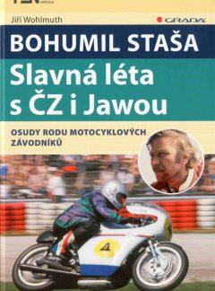 Bohumil Staša: Slavná léta s ČZ i Jawou
