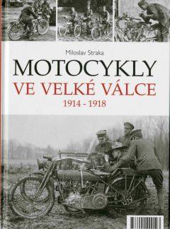 Motocykly ve Velké válce 1914 – 1918
