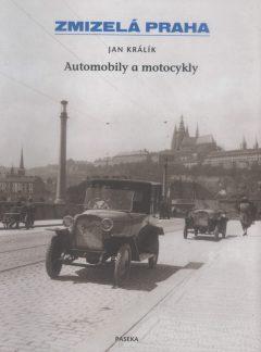 Zmizelá Praha – Automobily a motocykly