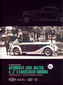 "Automobily JAWA, Walter a ""Z"" s karoseriemi Sodomka Díl VI."