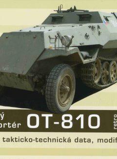 Obrněný transportér OT – 810, Historie, technicko-taktická data, modifikace