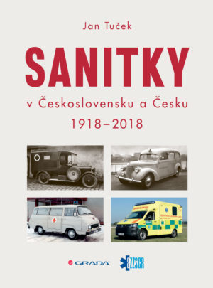 Sanitky vČeskoslovensku a Česku 1918-2018