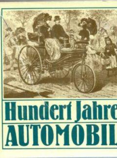 Hundert Jahre Automobil