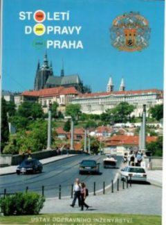 Století dopravy Praha 1900-2000
