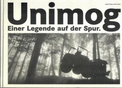 Unimog Einer Legende auf der Spur