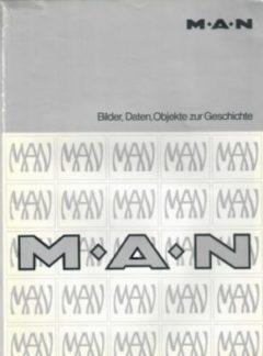 MAN – Bilder, Daten, Objekte zur Geschichte