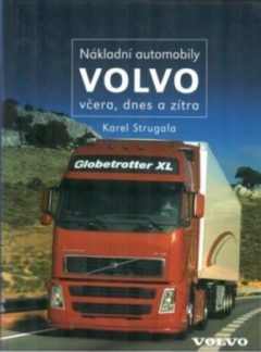 Nákladní automobily Volvo včera, dnes a zítra