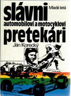 Slávni automobiloví a motocykloví pretekári