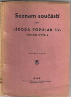 Seznam součástí vozu Škoda Popular SV (originál)