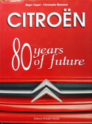 Citroën, 80 years of future