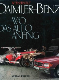 Daimler-Benz, Wo das Auto Anfing
