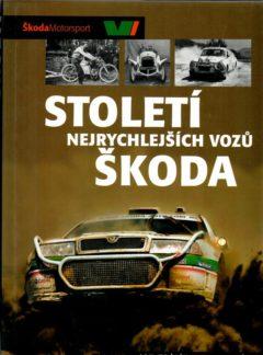 Století nejrychlejších vozů Škoda