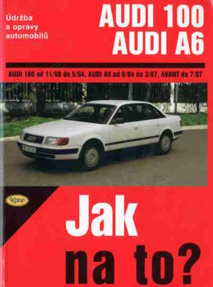 Audi 100 a Audi A6: Jak na to?