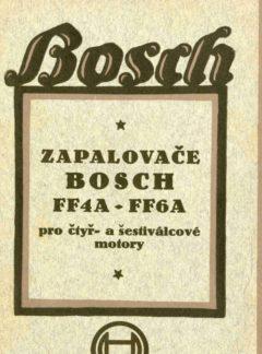 Zapalovače Bosch FF4A – FF6A