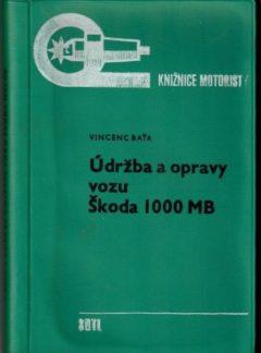 Údržba a opravy vozů Škoda 1000 MB