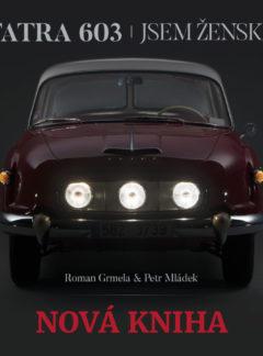 Tatra 603 – Jsem ženská
