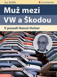 Muž mezi VW a Škodou, V pozadí Hanuš Holzer