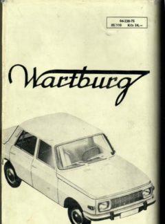Údržba a opravy vozů Wartburg 900, 1000, 312, 353