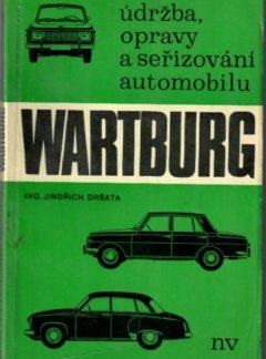 Údržba a opravy vozů Wartburg
