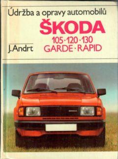 Údržba a opravy vozů Škoda 105, 120, 130, Garde, Rapid