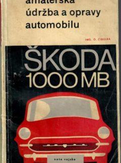 Amatérská údržba a opravy automobilu Škoda 1000 MB