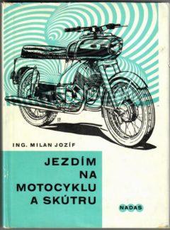 Jezdím na motocyklu a skútru