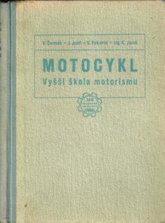 Motocykl – Vyšší škola motorismu