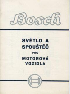 Bosch světlo a spouštěč pro motorová vozidla