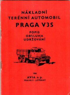 Nákladní terénní automobil PRAGA V3S – popis, obsluha, udržování