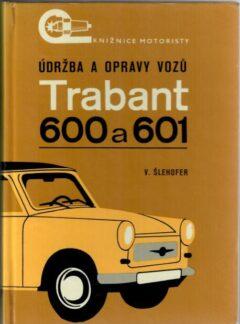 Údržba a opravy vozů Trabant 600 a 601