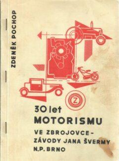 30 let motorismu ve Zbrojovce – závody Jana Švermy n.p. Brno