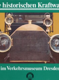 Die historischen Kraftwagen im Verkehrsmuseum Dresden